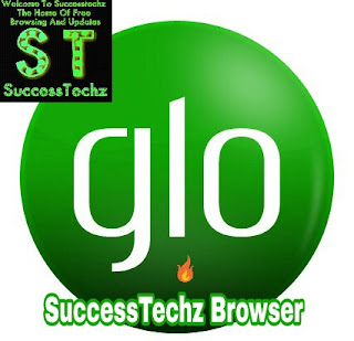 Glo free browsing with SuccessTechz browser