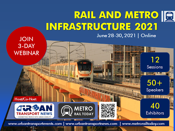 Webinar on Rail and Metro Infrastructure 2021 | June 28-30, 2021