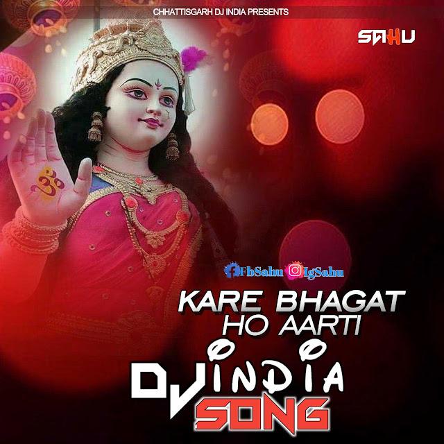 Kare Bhagat Ho Aarti Cg Bhakti Dj Song Dj C2Y