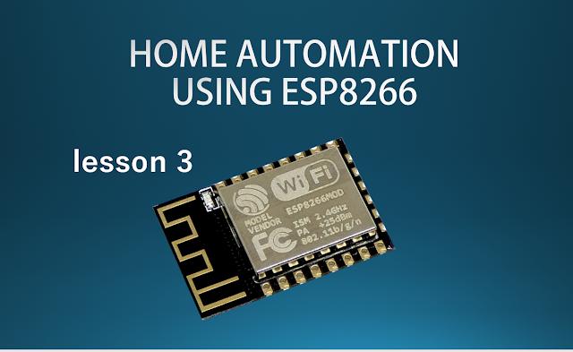 كورس home automation using esp8266  lesson 3