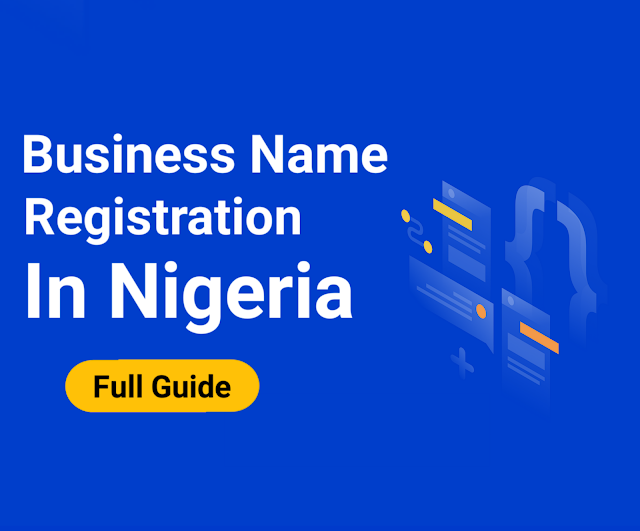 Business Name Registration In Nigeria [Full Guide]