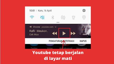 Cara Agar Youtube Tetap Berjalan Saat Layar Mati