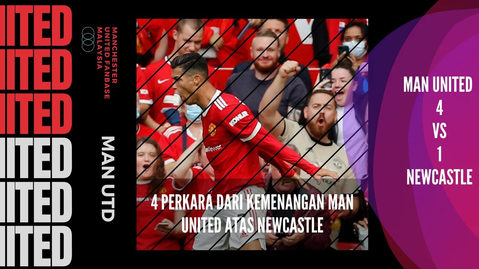 4 Perkara dari Kemenangan Man United atas Newcastle