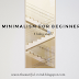 Minimalism for beginners. 5 baby steps.