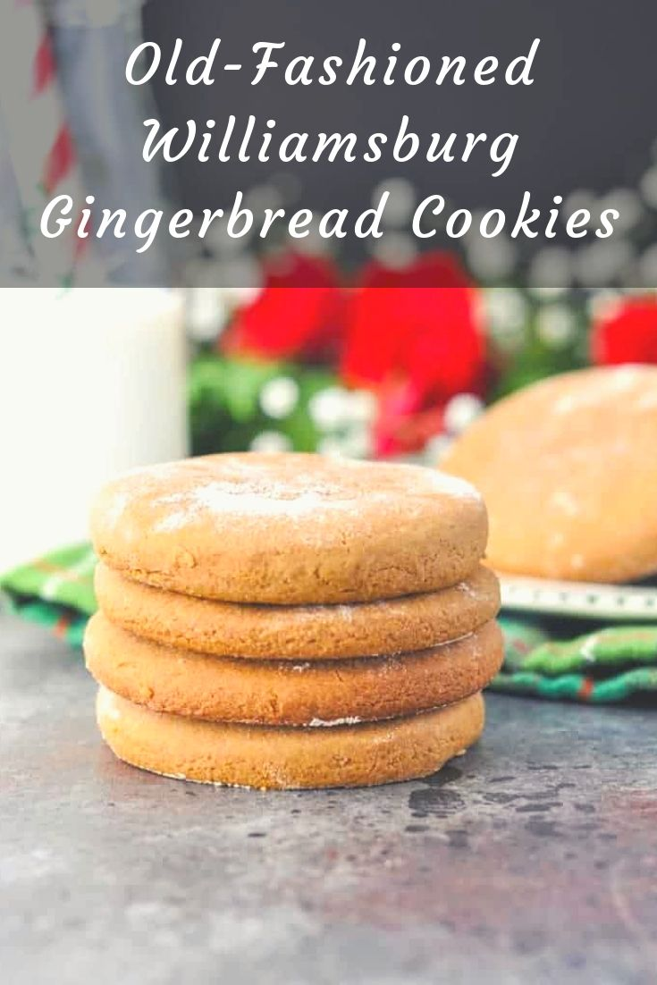 Take a step back in time with a classic holiday treat! These simple and delicious Old-Fashioned Williamsburg Gingerbread Cookies have been loved for generations -- and you will soon discover why!