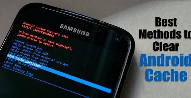 4 طرق لمسح ذاكرة التخزين المؤقت على Android