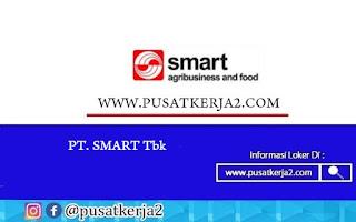 Lowongan Kerja Terbaru SMA SMK D3 S1 Juli 2020 di PT SMART Tbk