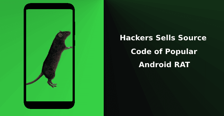 Threat Actor Sells Source Code of Popular Android RAT in the Dark Web
