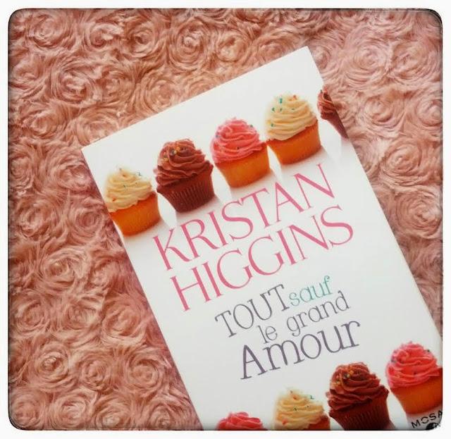 Tout sauf le grand amour de Kristan Higgins