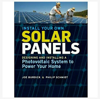How to Set-Up Your Own Solar Power System - Book by Joe Burdick and Philip Schmidt