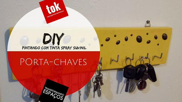 DIY Decor | Pintando o Porta-chaves com tinta spray