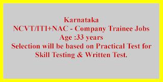 NCVT/ITI+NAC - Company Trainee Jobs in Karnataka
