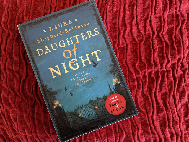 Daughters of Night Blood and Sugar Laura Shepherd Robinson Review