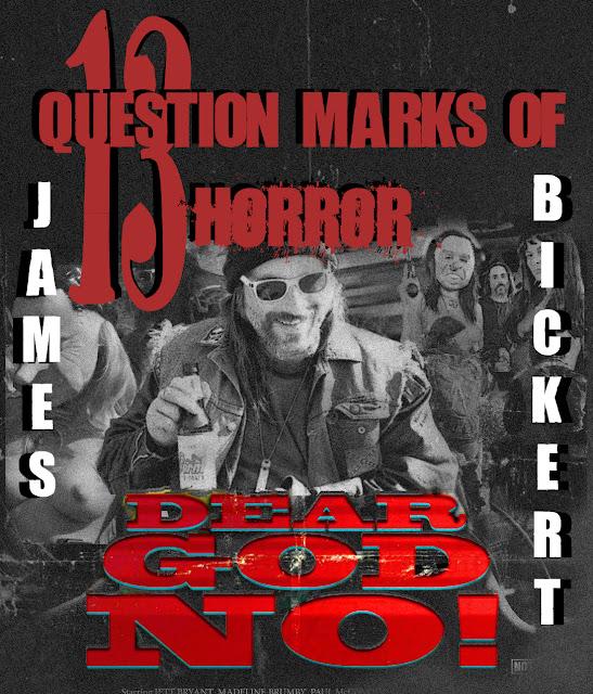 Dear God No!'s James Bickert-The Sinful Celluloid Interview