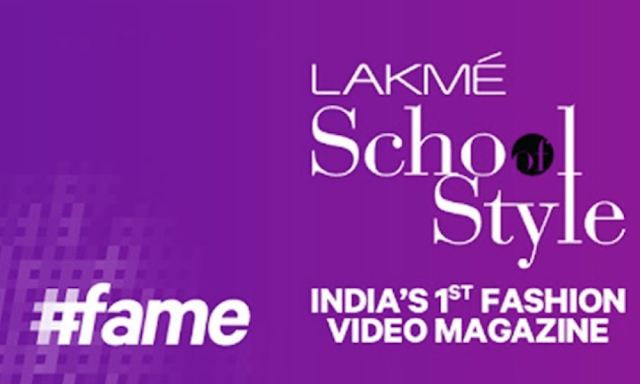 #Fame Launches The #LakméSchoolOfStyle