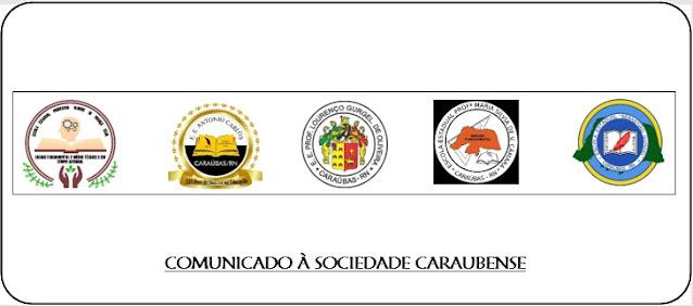 Comunicado das 5 escolas estaduais em Caraúbas sobre fechamento das unidades para atendimento presencial