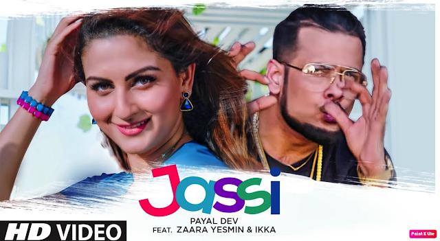 JASSI  Lyrics - Payal Dev - The Lyrics House.