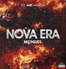 Mierques - Nova Era (Capa oficial)