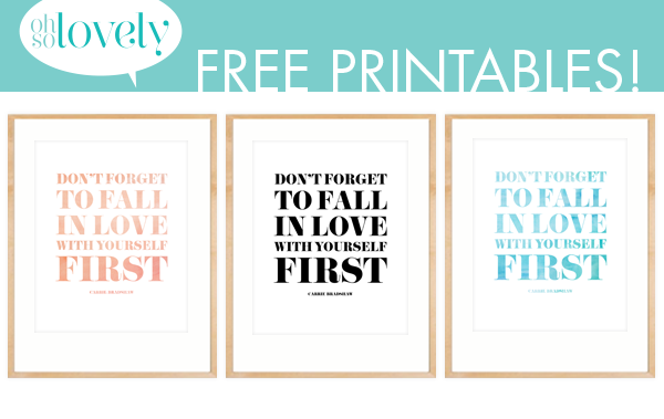 Freebies Love Yourself First Oh So Lovely Blog