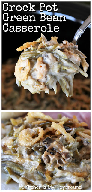 Crock Pot Green Bean Casserole ~ Follow these tips for making the BEST Crock Pot Green Bean Casserole that tastes every bit as good as the traditional baked version, all while saving that oven space! Perfect for Thanksgiving, Easter, or any everyday dinner. #greenbeancasserole #slowcookerthanksgiving #crockpot #slowcooker  www.thekitchenismyplayground.com