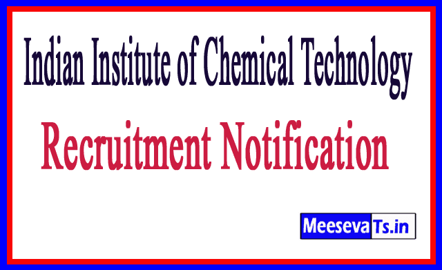 Indian Institute of Chemical Technology IICT Recruitment