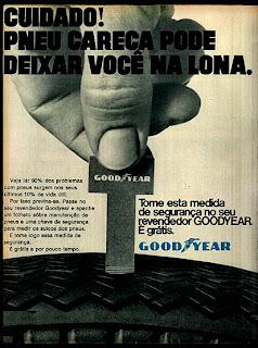 propaganda pneus Good Year - 1970, reclame pneus anos 70; os anos 70; brazilian cars in the 70s; Oswaldo Hernandez; década de 70;