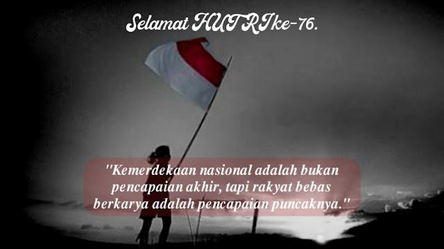 22. Kata kata ucapan motivasi hari kemerdekaan republik indonesia 1945