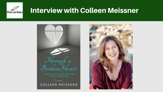 Interview with Colleen Meissner #ThroughABrokenHeart @ColleenMeissner @iReadBookTours