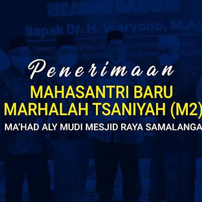 Marhalah Tsaniyah (M2) Ma'had Aly Buka Pendaftaran Perdana Mahasantri Baru