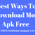 Best Way To Download Mod Apk For Free