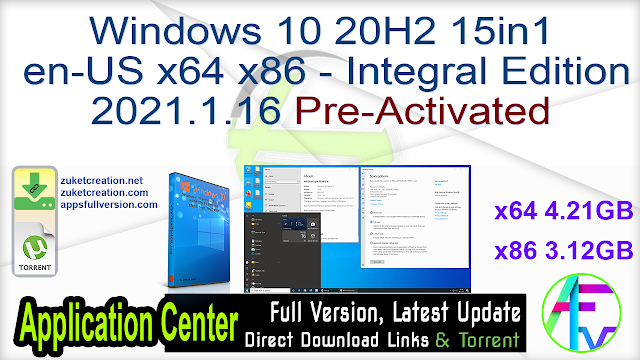 Windows 10 20H2 15in1 en-US x64 x86 – Integral Edition 2021.1.16 Pre-Activated