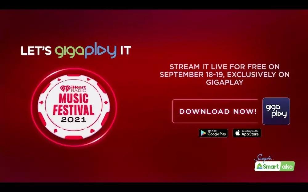 iHeartRadio Music Festival 2021 on Smart's GigaPlay App