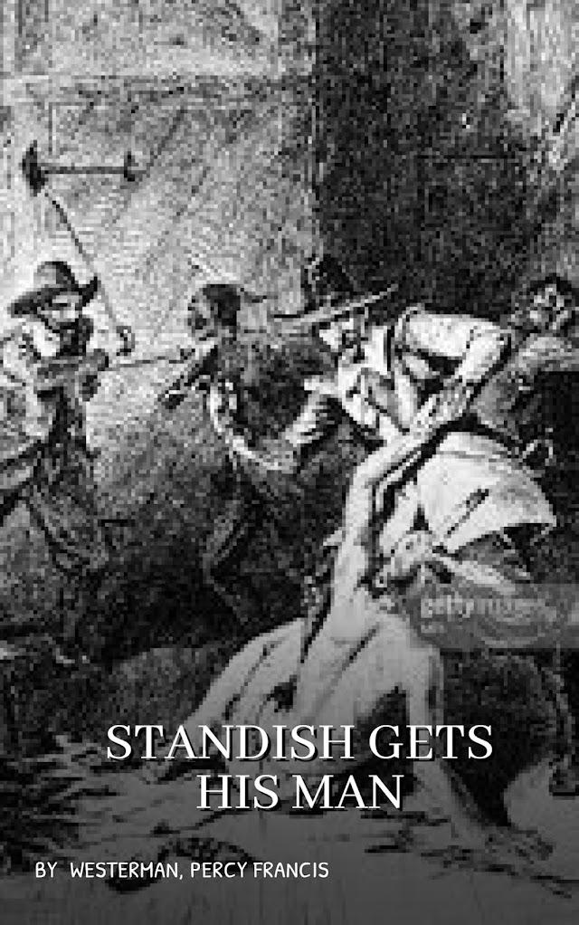 Standish Gets His Man