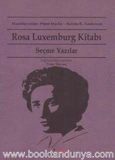 Rosa Luxemburg - Seçme Yazılar