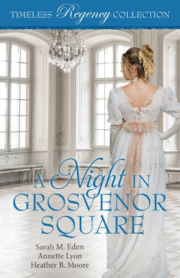Heidi Reads... A Night in Grosvenor Square (Timeless Regency Collection) by Sarah M. Eden, Annette Lyon, Heather B. Moore