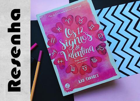 Os 12 Signos de Valentina, Ray Tavares
