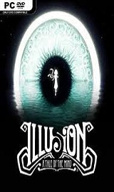 download - Illusion A Tale of the Mind-SKIDROW