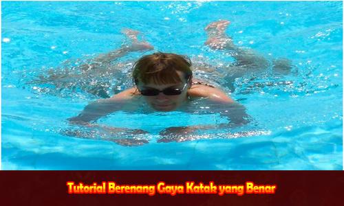 Tutorial Berenang Gaya Katak yang Benar