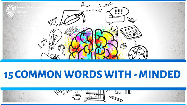 15 COMMON WORDS WITH - MINDED