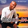 [MUSIC VIDEO] MORNING JOY BY CHARLES ADEYINKA