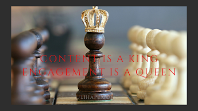 content is a king, engagement is a queen