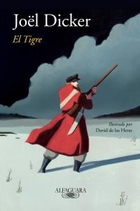 """Reseña: """"El tigre"""" - Joël Dicker"""