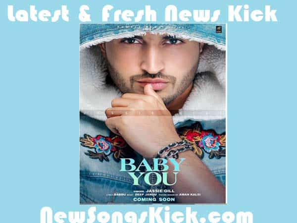 Baby You New Mp3 Song By Jassi Gill