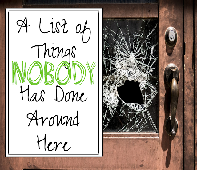 A  List of Things Nobody Has Done Around Here -- One mom's quest to find answers to who left a wet towel on the floor, once and for all.  {posted @ Unremarkable Files}