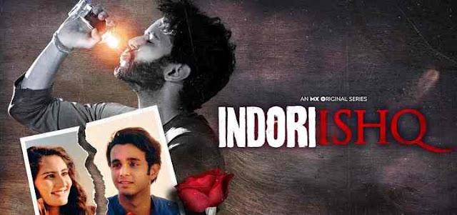 Indori Ishq Web Series