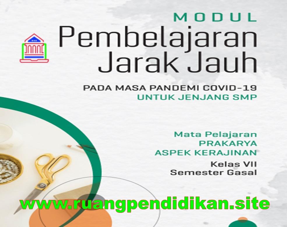 Modul PJJ Prakarya Semester Ganjil Kelas 7