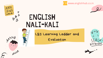English Nali-Kali L&S Learning Ladder and Evaluation