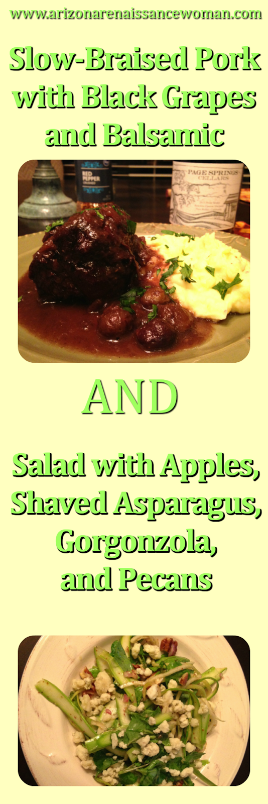 Slow Braised Pork with Black Grapes and Balsamic and Apple Salad with Shaved Asparagus, Gorgonzola, and Pecans Collage