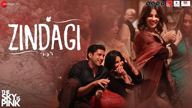 Zindagi Lyrics - The Sky is Pink - Arijit Singh - Gulzar