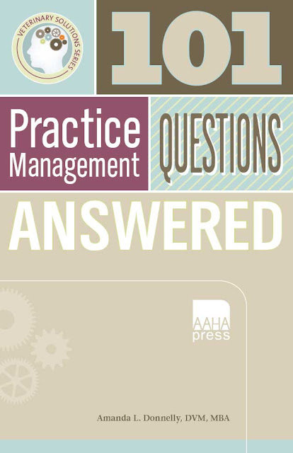 101 veterinary practice management questions answered - WWW.VETBOOKSTORE.COM